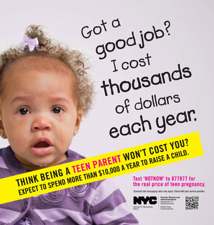 Actual ad from a NYC teen parents awareness campaign.