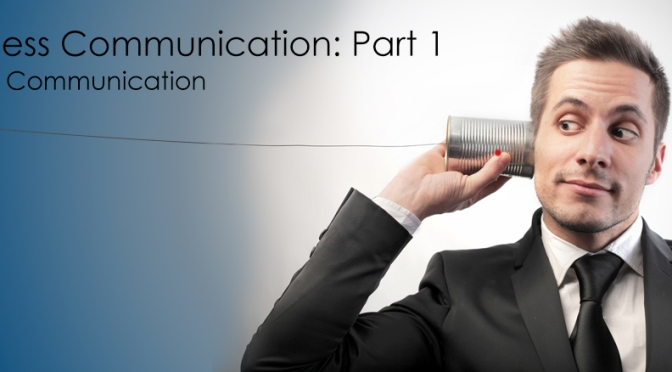 Business Communication Part 1 – Phone Communication