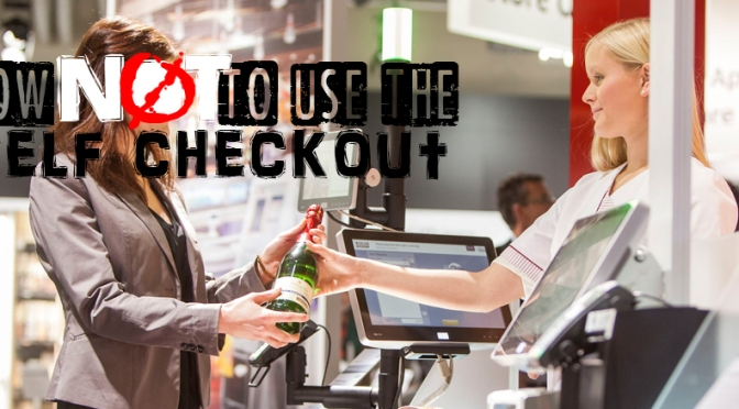 How Not to Use the Self-Checkout Lane
