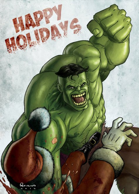 Hulk smash people who say Merry Christmas!!!