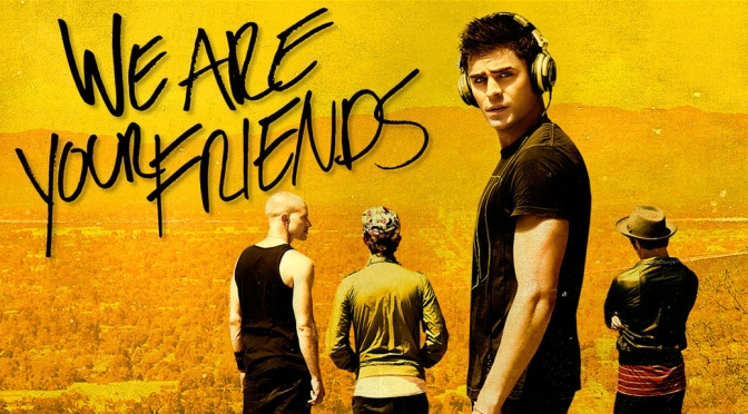 We Are Your Friends: Movie Review