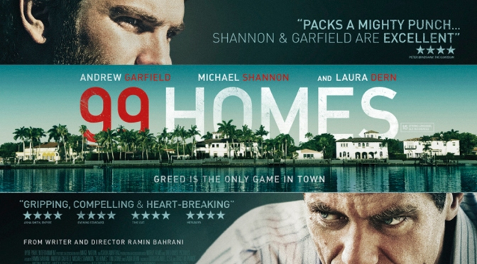 99 Homes: Movie Review