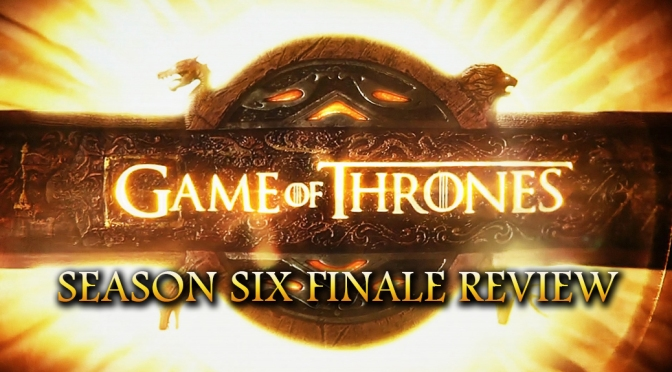 Game of Thrones Season Six Finale Review