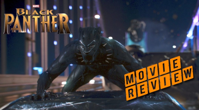 Black Panther: Movie Review